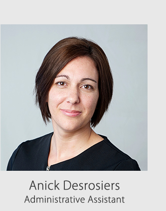Anick Desrosiers, administrative assistant